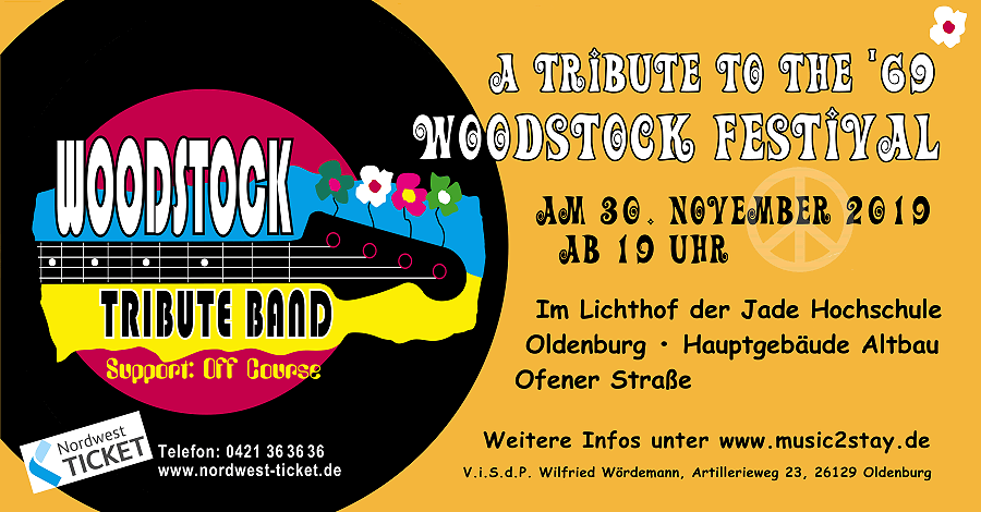 Woodstock-Tributes III – 'A Tribute to the '69 Woodstock Festival' mit der Woodstock Tribute Band (NL) und Off Course (WHV)